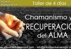 Chamanismo y la Recuperación del Alma